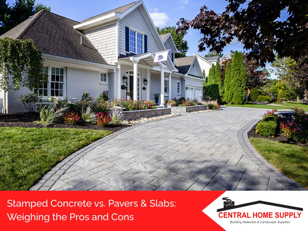 stamped concrete vs. pavers & slabs pros cons